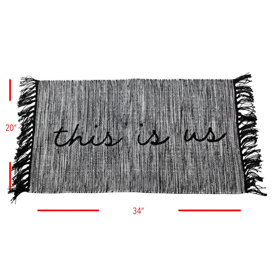 "Permission To Be Just Us ""This is Us"" woven mat"
