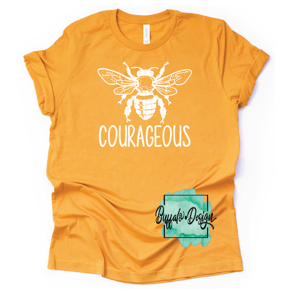 Be Courageous - RTS Screen Print Transfer