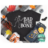 Bad to the Bone with Skeleton - RTS Screen Print Transfer