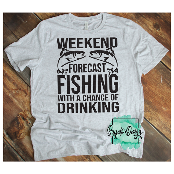 Weekend Forecast Fishing With a Chance of Drinking - RTS Screen Print Transfer