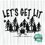 Let's Get Lit - RTS Screen Print Transfer