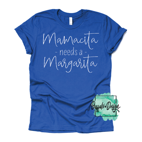 Mamacita Needs A Margarita - RTS Screen Print Transfer