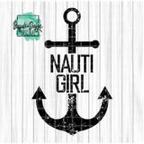 Nauti Girl with Anchor - RTS Screen Print Transfer