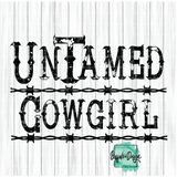 Untamed Cowgirl - RTS Screen Print Transfer