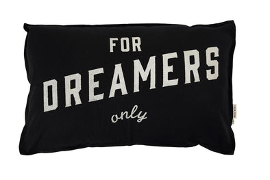 Dreamers Only Cushion Black With Inner