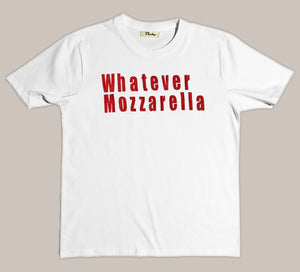 Whatever Mozzarella T-shirt