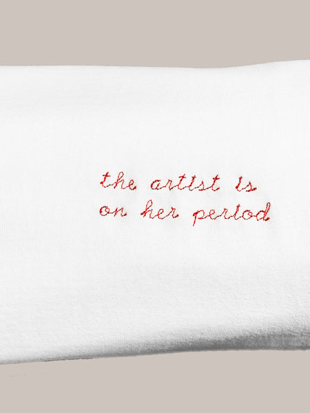 The artist is on her period T-Shirt