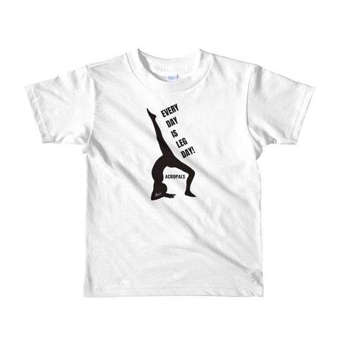 Every day is Leg Day! Aleesa Short sleeve kids t-shirt