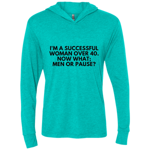 Successful Woman Over 40 - NL6021 Next Level Unisex Triblend LS Hooded T-Shirt