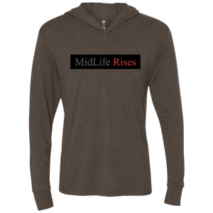 MidLife Rises - NL6021 Next Level Unisex Triblend LS Hooded T-Shirt