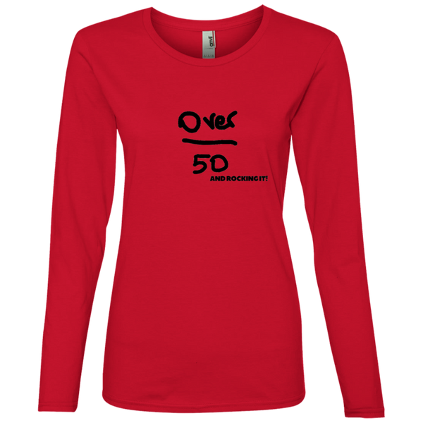 Over 50 and Rocking it - 884L Anvil Ladies' Lightweight LS T-Shirt