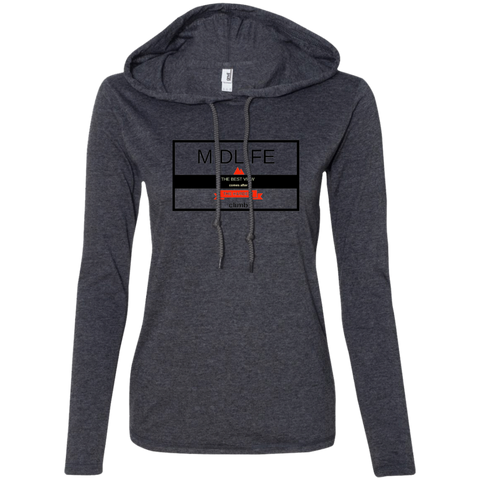 The Best View Comes With the Hardest Climb - 887L Anvil Ladies' LS T-Shirt Hoodie