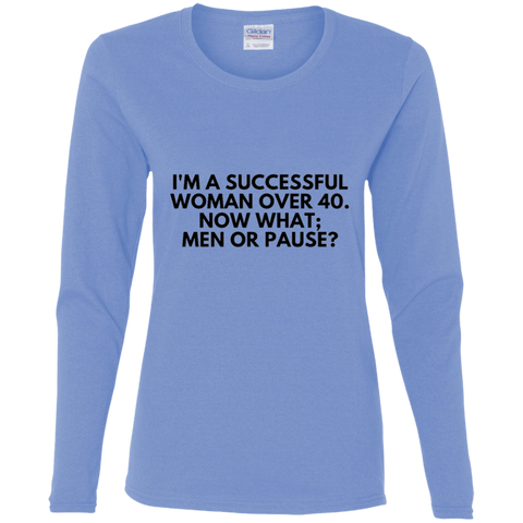 Successful Woman Over 40 - G540L Gildan Ladies' Cotton LS T-Shirt