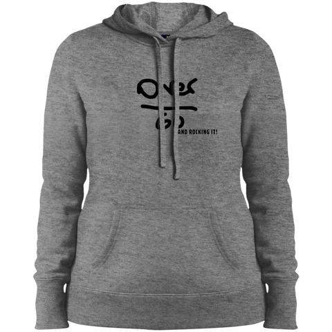 Over 60 and Rocking It - LST254 Sport-Tek Ladies' Pullover Hooded Sweatshirt