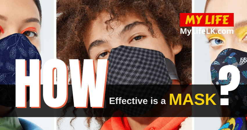 How Effective is a Mask? - My Life