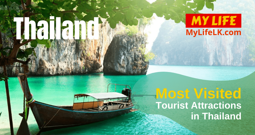 Most Visited Tourist Attractions in Thailand - My Life