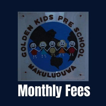 Golden Kids Pre-School Makuluduwa Piliyandala Montessori - Monthly Fees - Golden Kids - mylife-sa.myshopify.com