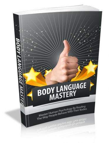 Body Language Mastery - E Book