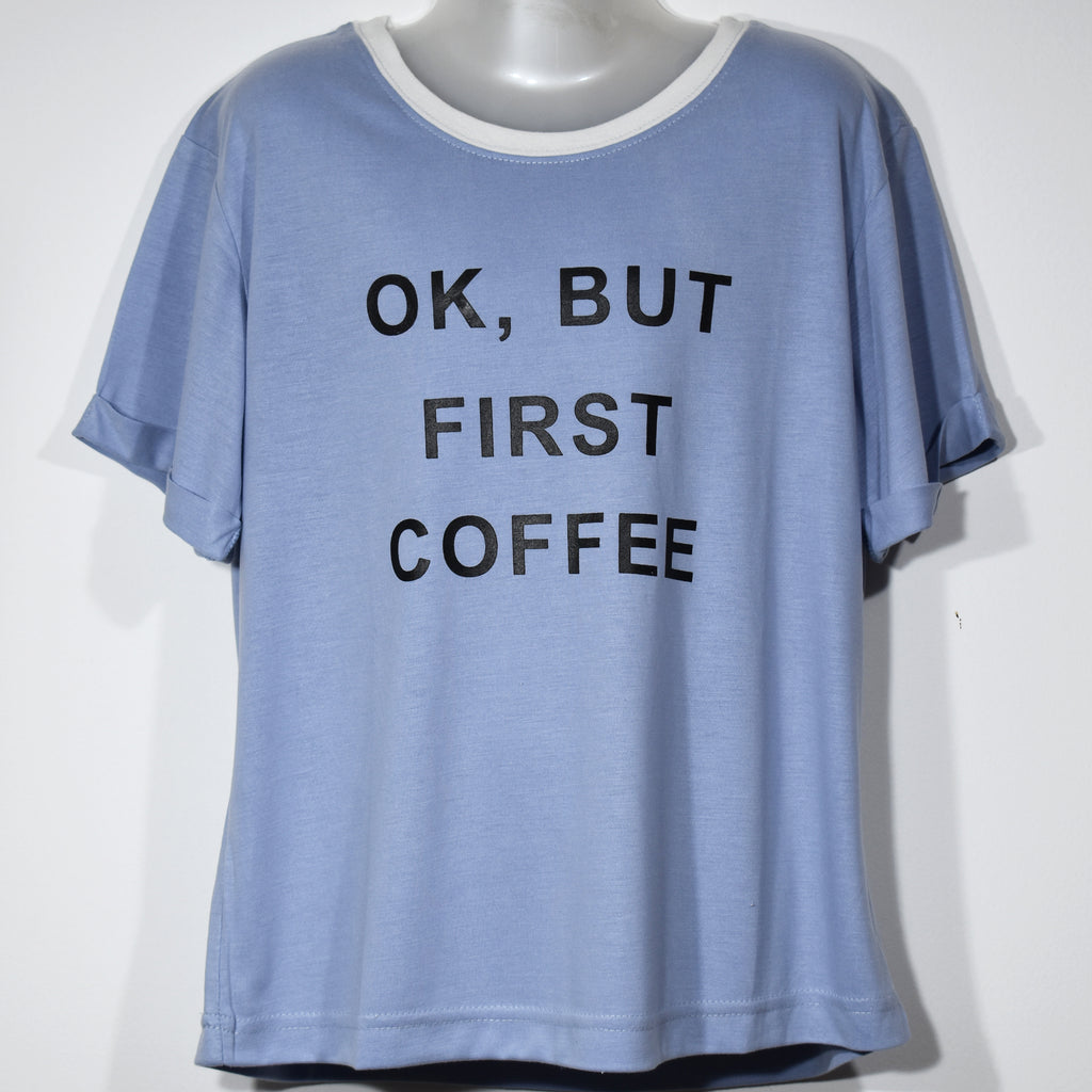 "(Wholesale Only) ""OK,But First Coffee"" Girls T-Shirt - Deshanee Dress Point - mylife-sa.myshopify.com"