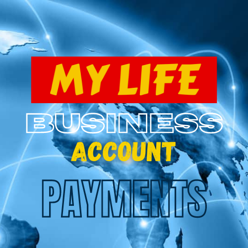 MY LIFE Business Account Payments - MyLifeGB.com