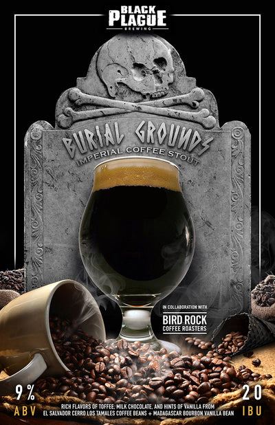 Burial Grounds (Imperial Coffee Stout) 16oz 4-Pack Crowlers