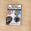Civil Rights Black History Pinback Button Set of 4 Pins Buttons For the People