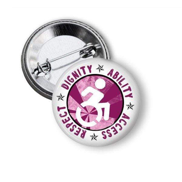 Disability Rights Button Dignity Ability Respect and Access Pins Buttons For the People