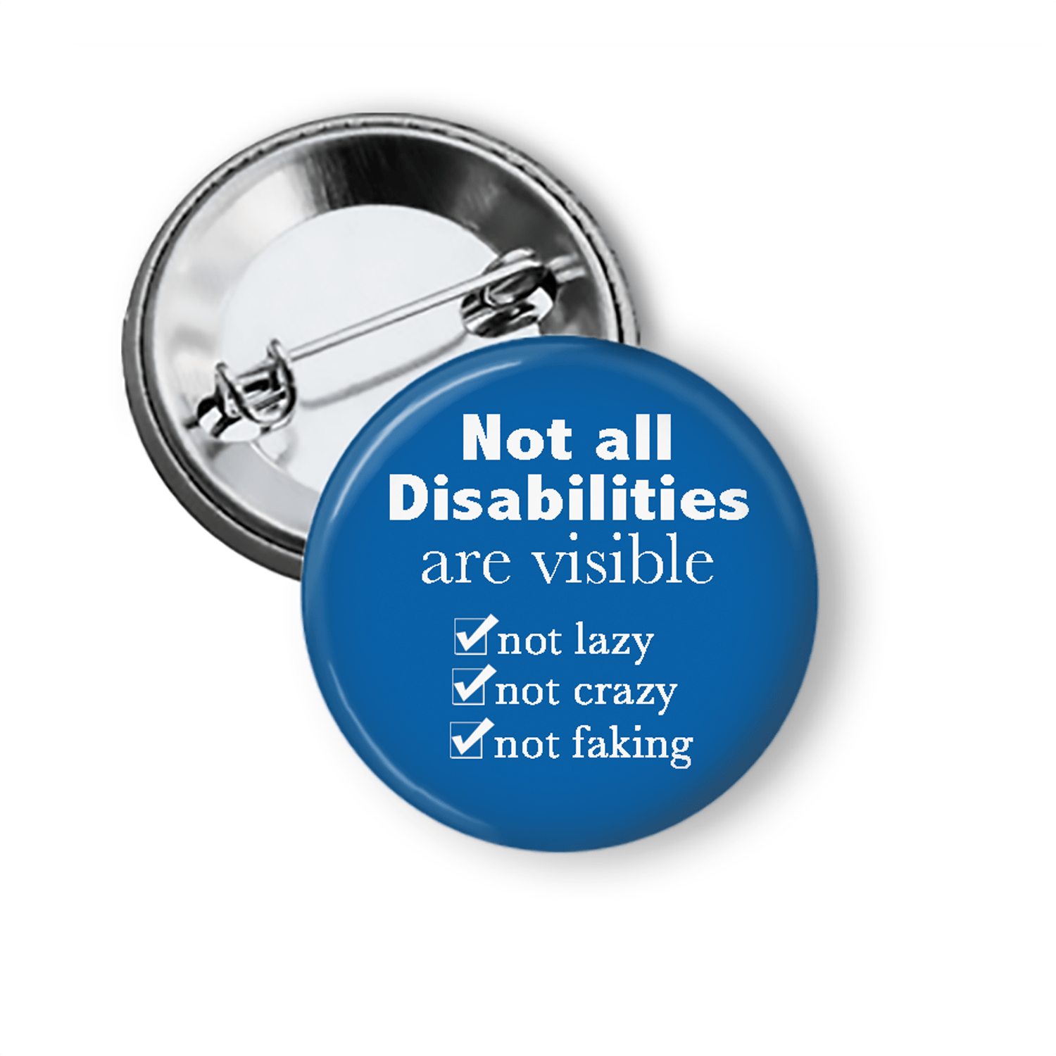 Disability Rights Button Invisible Disability Pin Pins Buttons For the People