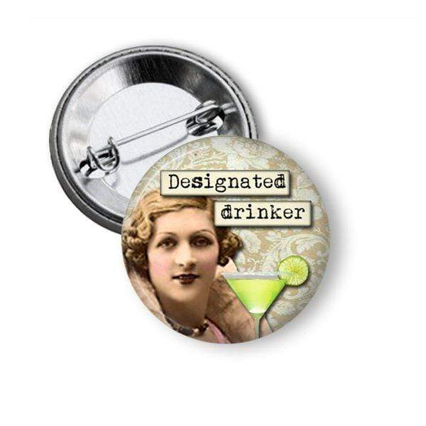 "Funny Pin ""Designated Drinker"" Pins Buttons For the People"