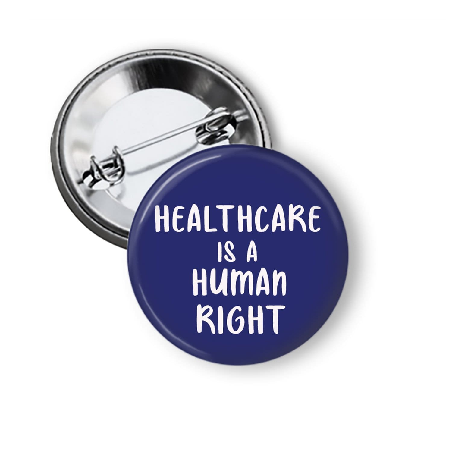 Healthcare is a Human Right Pinback Button Pins Buttons For the People