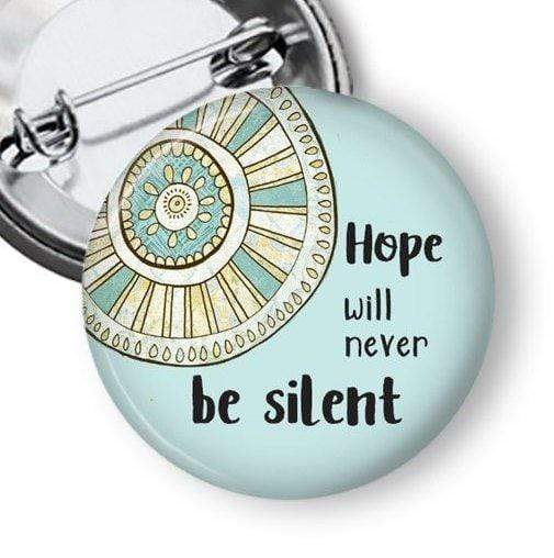 "Hope Button with Harvey Milk quote ""Hope will never be silent"" Pins Buttons For the People"