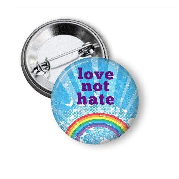 Love Not Hate Button Pins Buttons For the People