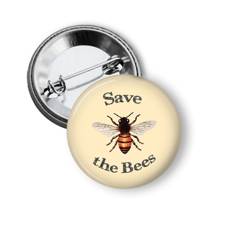 Save the Bees Pin Pins Buttons For the People