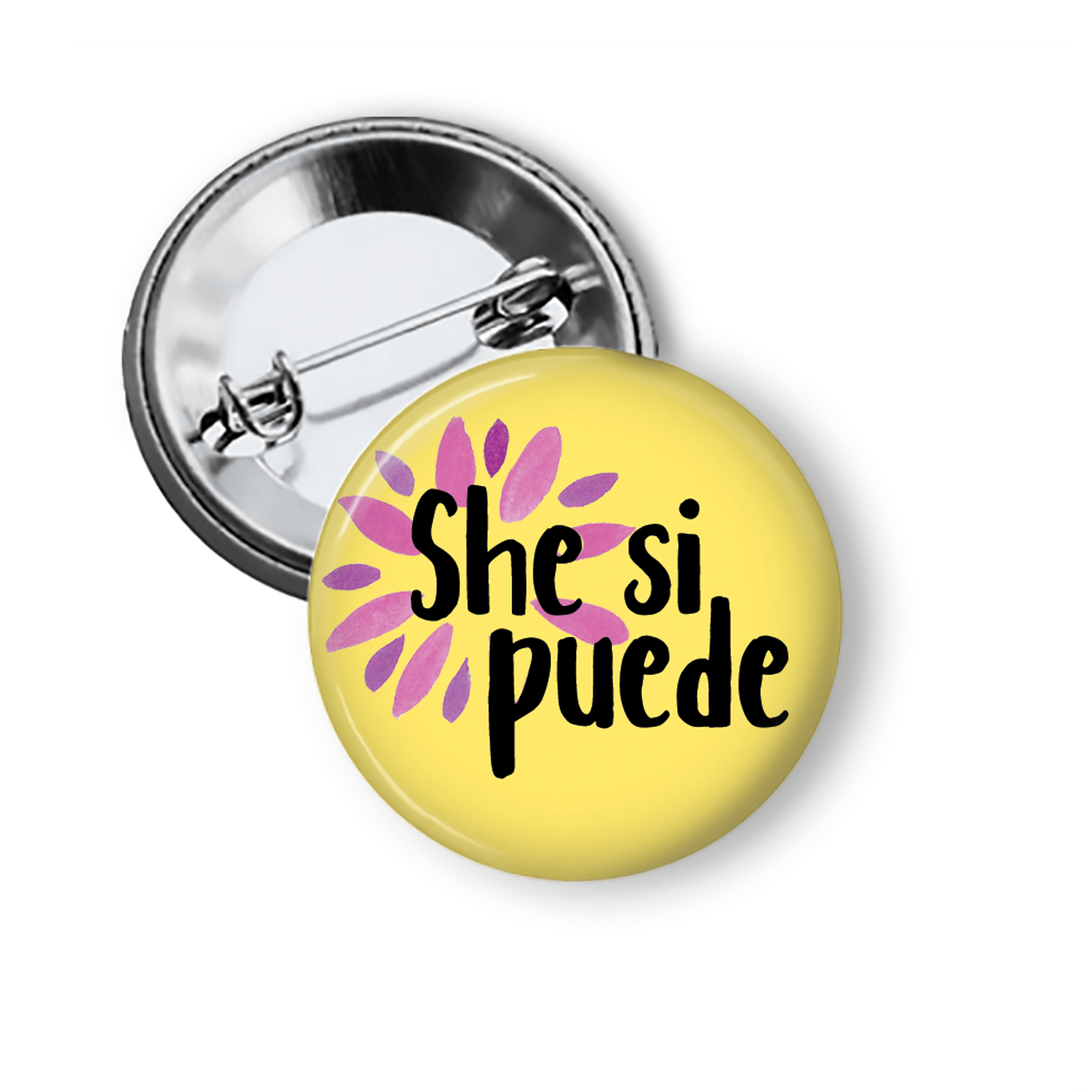 She Si Puede Pinback Button Pins Badges Flair Pins Buttons For the People