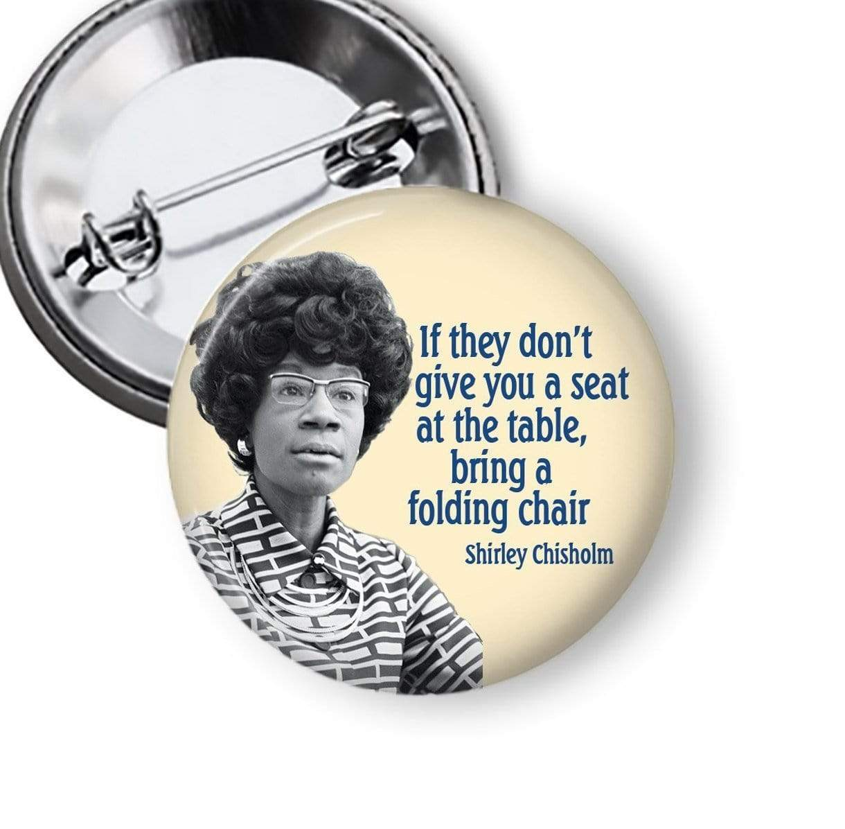 Shirley Chisholm Pin Pins Buttons For the People