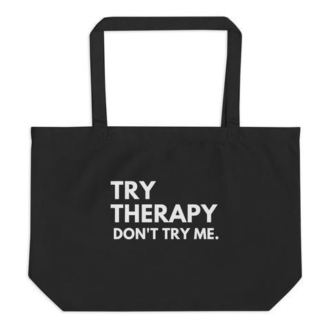 Try Therapy large organic tote bag
