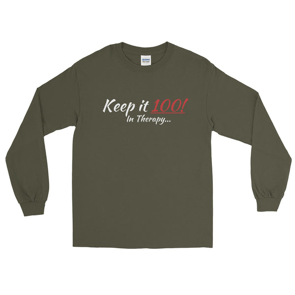 Keep It 100 Long Sleeve T