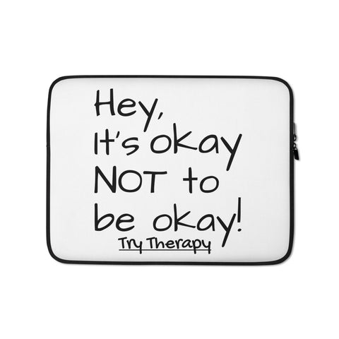 It's OKAY Laptop Sleeve
