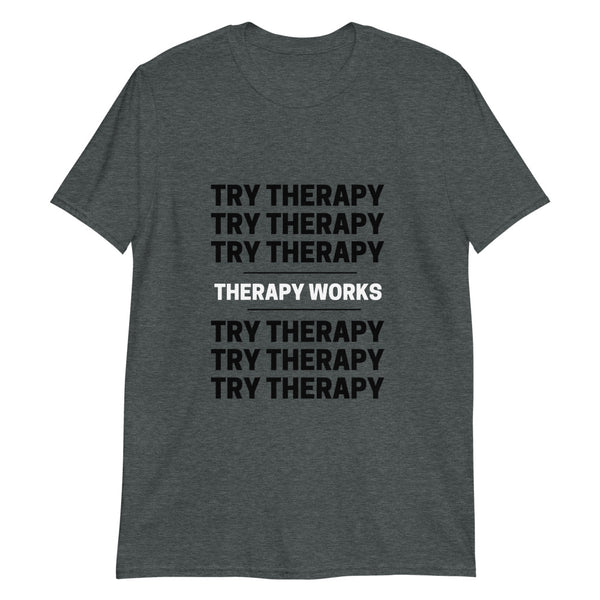 Try Therapy It Works T