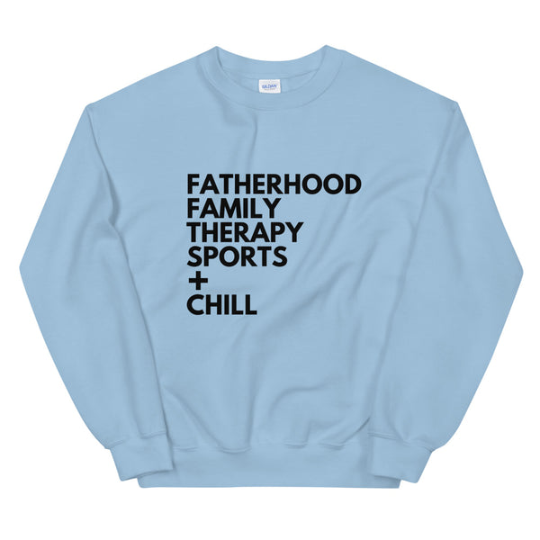 Fatherhood Therapy Unisex Sweatshirt