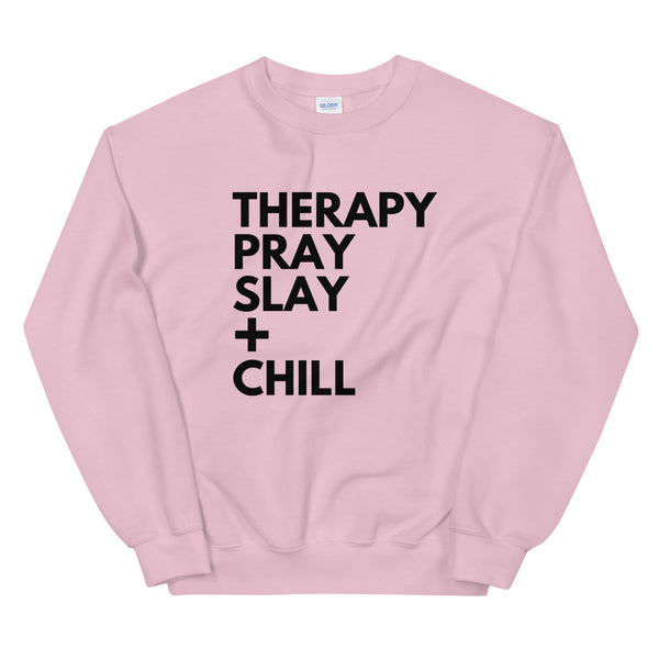 Therapy + Chill Unisex Sweatshirt