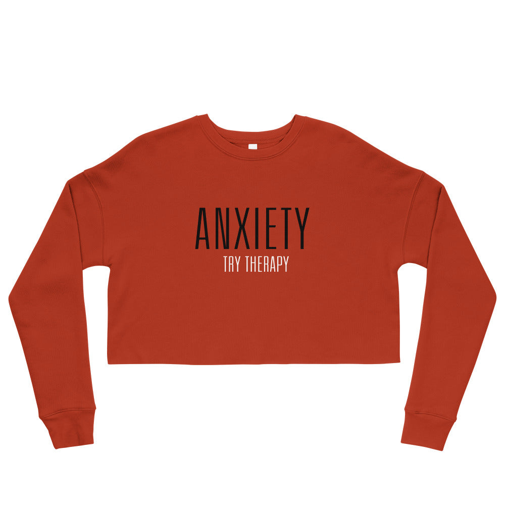Anxiety Crop Top