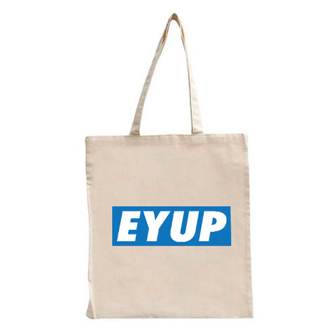 Ey Up Tote Bag
