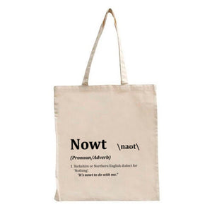 Nowt Tote Bag