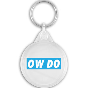 Ow Do Yorkshire Key Ring