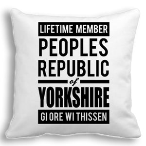 People Republic of Yorkshire Cushion