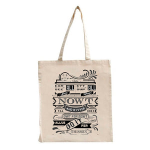 Ear All, See All, Say Nowt Tote Bag