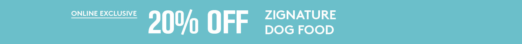 20% off all Zignature products.