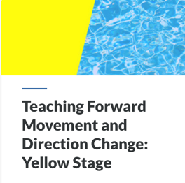 Teaching Forward Movement and Direction Change: PADI Swim School Yellow Stage