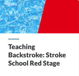 Teaching Backstroke: Stroke School Red Stage